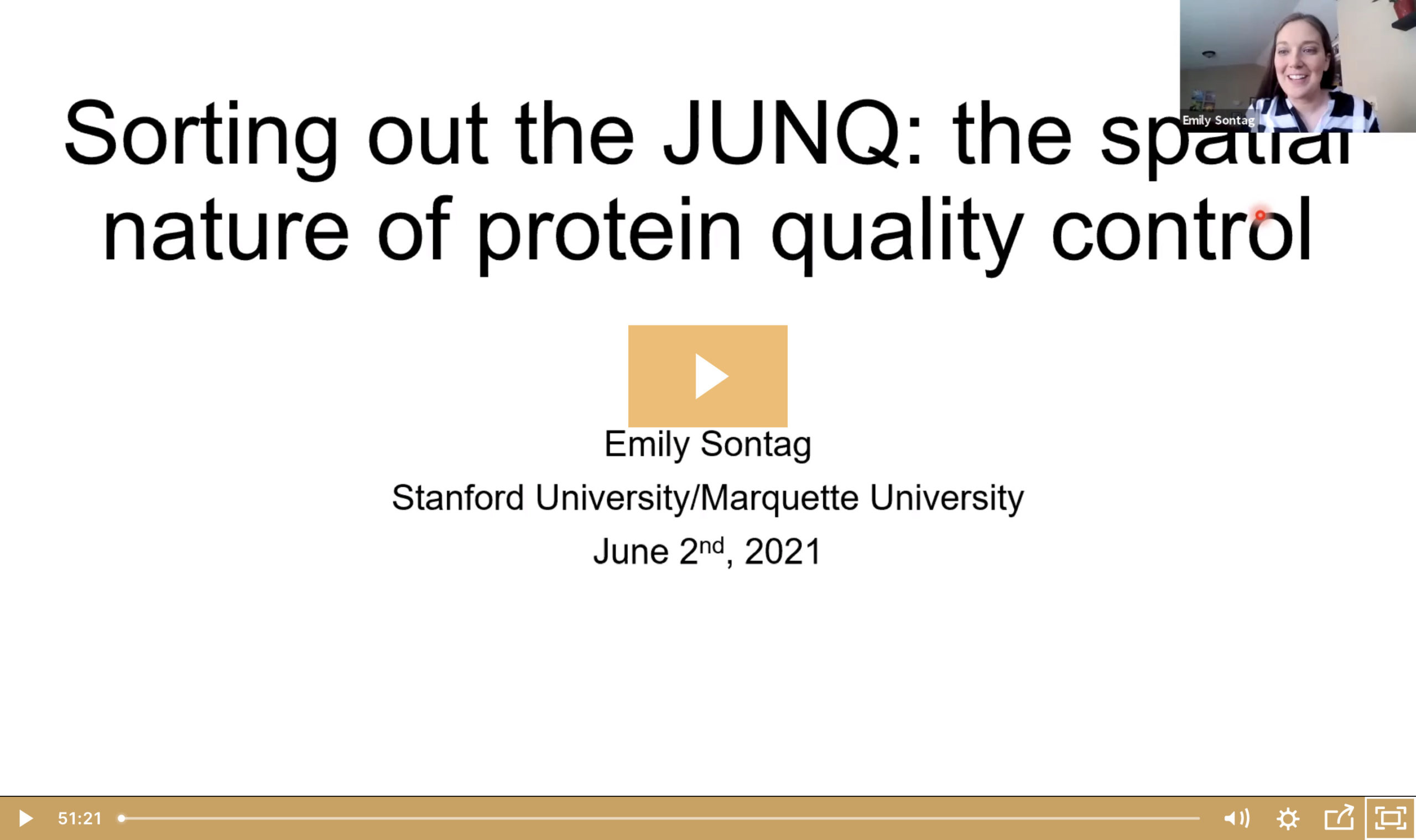 Emily Sontag on Sorting out the JUNQ: the Spatial Nature of Protein Quality Control